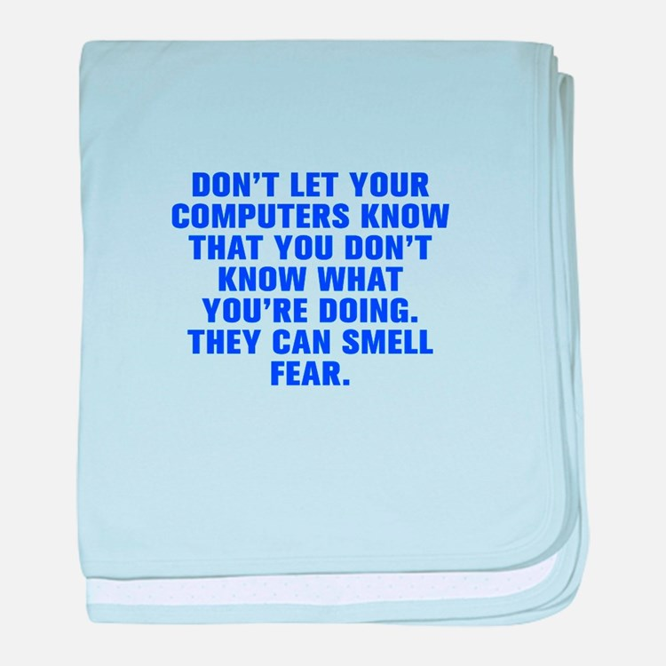 Don t let your computers know that you don t know