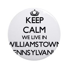Keep calm we live in Williamstown Ornament (Round)