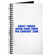 Great things never come from the comfort zone-Akz