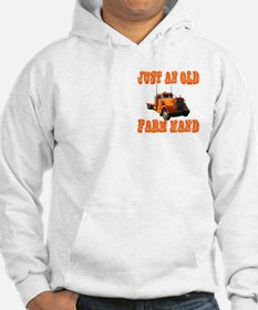 Just An Old Farm Hand Hoodie