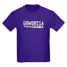 Dementia Mama Drama T-Shirt