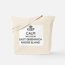 Keep calm we live in East Greenwich Rhode Tote Bag