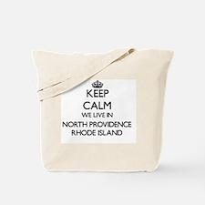 Keep calm we live in North Providence Rho Tote Bag