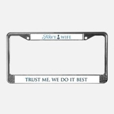 Navy Wife: We Do It Best License Plate Frame