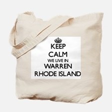 Keep calm we live in Warren Rhode Island Tote Bag