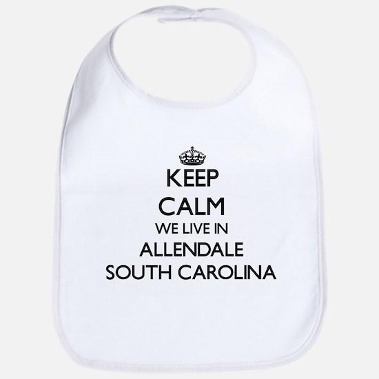 Keep calm we live in Allendale South Carolina Bib