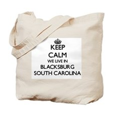 Keep calm we live in Blacksburg South Car Tote Bag