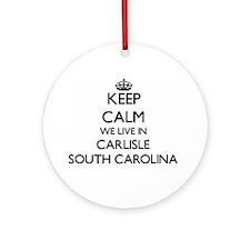 Keep calm we live in Carlisle Sou Ornament (Round)