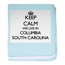 Keep calm we live in Columbia South C baby blanket