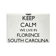 Keep calm we live in Florence South Caroli Magnets