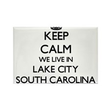 Keep calm we live in Lake City South Carol Magnets