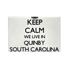 Keep calm we live in Quinby South Carolina Magnets