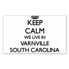 Keep calm we live in Varnville South Carol Decal