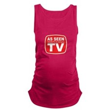As Seen Watching TV Maternity Tank Top