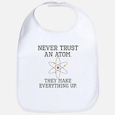Never Trust An Atom Bib