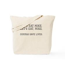 Commas Save Lives Tote Bag