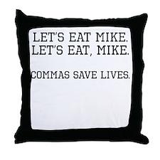Commas Save Lives Throw Pillow