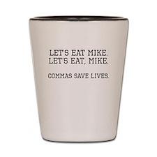 Commas Save Lives Shot Glass