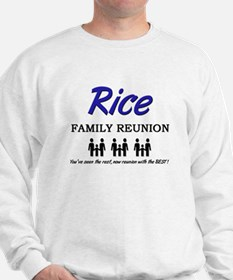 Rice Family Reunion Sweatshirt