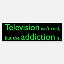 Television Addiction Bumper Bumper Bumper Sticker
