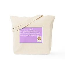 placentology Tote Bag