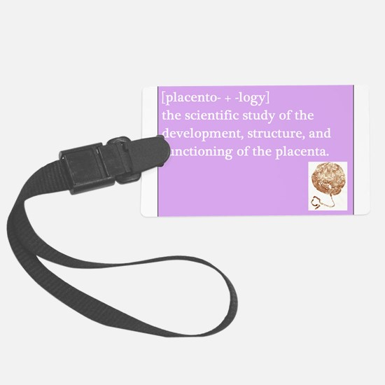 placentology Luggage Tag