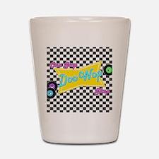 One Stop Doo Wop Shop Shot Glass