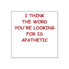 apathetic Sticker
