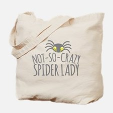 Not-So-Crazy Spider lady Tote Bag