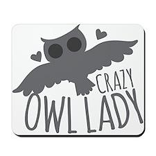 Crazy Owl Lady Mousepad