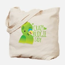 Crazy Budgie Lady Tote Bag