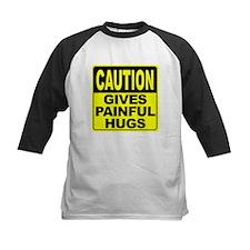 Gives Painful Hugs Tee