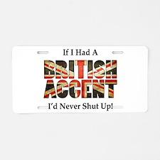 British Accent Aluminum License Plate