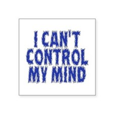 Can't Control My Mind Sticker