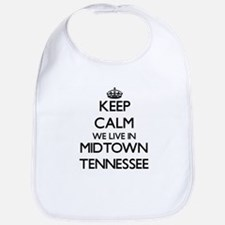 Keep calm we live in Midtown Tennessee Bib