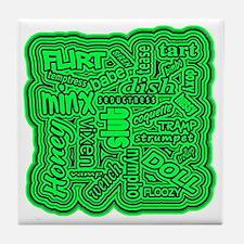 Cute Hussy Tile Coaster