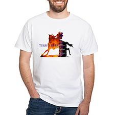 Turn 'n Burn Shirt