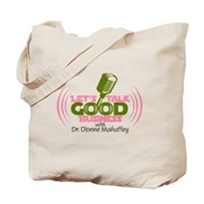 Let's Talk Good-Business Tote Bag