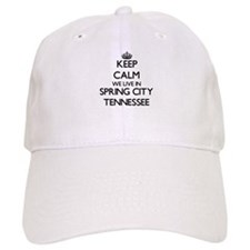 Keep calm we live in Spring City Tennessee Baseball Cap