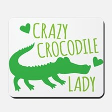 Crazy Crocodile Lady Mousepad