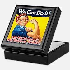 We Can Do It! All Night Long! My Plac Keepsake Box
