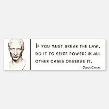 Julius Caesar Quote Bumper Bumper Bumper Sticker