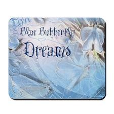 Love Blue Butterfly Dreams Mousepad