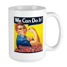 We Can Do It! Pump Iron And Kick Butt! Mug