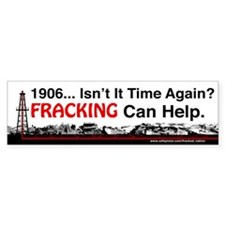 1906... Isn't It Time Again FRACKING Can Help Bump