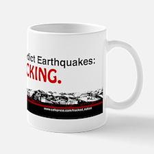Best Way To Predict Earthquakes- Keep FRACKING Mug