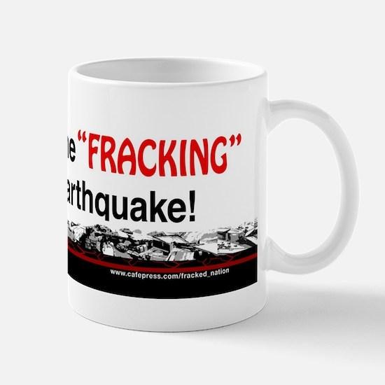 Funny Name Fracking, It Means Earthquake Mugs