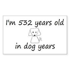 76 dog years 6 - 3 Decal
