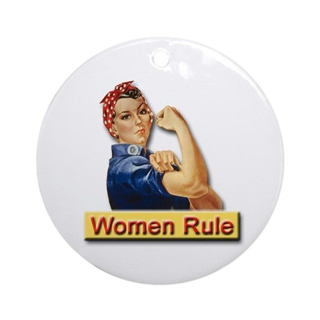 Women Rule Round Ornamentfor Strong Women