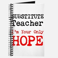 Substitute Teacher Im Your Only Hope Journal